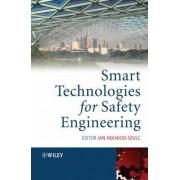 Smart Technologies for Safety Engineering by Jan Holnicki-Szulc