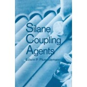 Silane Coupling Agents by Edwin P. Plueddemann