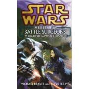 Star Wars: Medstar I - Battle Surgeons by Michael Reaves