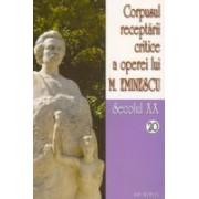 Corpusul receptarii critice a operei lui Mihai Eminescu, secolul XX, vol.20-21.