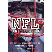 NFL Unplugged by Anthony L. Gargano