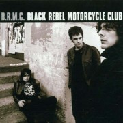 Black Rebel Motorcycle Club - Black Rebel Motorcycle Club (0724381004524) (1 CD)