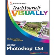 Teach Yourself Visually Adobe Photoshop CS3 by Mike Wooldridge