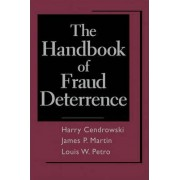 The Handbook of Fraud Deterrence by Harry Cendrowski
