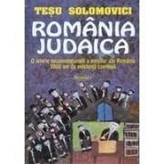Romania iudaica, vol. I-II - O istorie neconventionala a evreilor din Romania: 2000 de ani de existenta continua