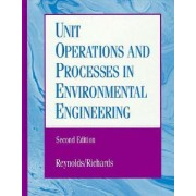 Unit Operations and Processes in Environmental Engineering by Paul Richards