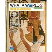 What a World Reading 2: Amazing Stories from Around the Globe by Milada Broukal