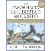Los Pasos Hacia la Libertad en Cristo by Neal Anderson