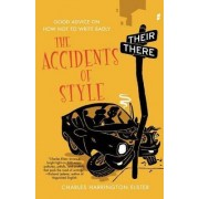 The Accidents of Style by Charles Harrington Elster