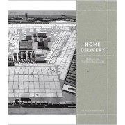 Home Delivery by Professor of Art History Barry Bergdoll