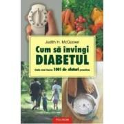 Cum sa invingi diabetul - Judith H. Mcquown