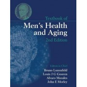 Textbook of Men's Health and Aging by Bruno Lunenfeld