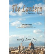 The Lantern, a Renaissance Mystery by Joanne Lewis