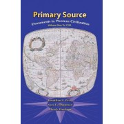 Primary Sources in Western Civilization: Volume 1 by Pearson