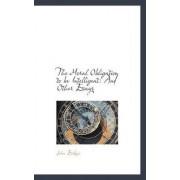 The Moral Obligation to Be Intelligent by John Erskine