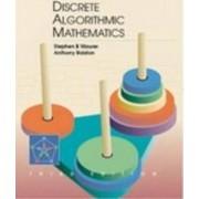 Discrete Algorithmic Mathematics by Stephen B. Maurer