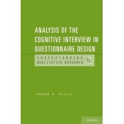 Analysis of the Cognitive Interview in Questionnaire Design by Gordon Willis