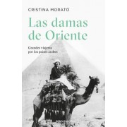 Las damas de oriente/ Ladies of the Orient by Cristina Morat