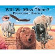 Will We Miss Them by Alexandra Wright