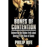 Bones of Contention by Philip Rife