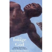 In the Image of God by David Brion Davis