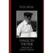 Havoc in the Hub by Peter Wolfe