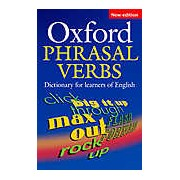 Oxford Phrasal Verbs Dictionary for Learners of English 2nd Edition: Paperback