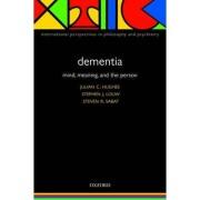 Dementia by Julian C. Hughes