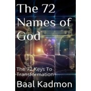 The 72 Names of God by Baal Kadmon