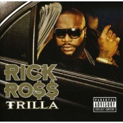 Rick Ross - Trilla (0602517414266) (1 CD)