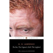 The Fox / The Captain's Doll / The Ladybird: WITH The Captain's Doll by D. H. Lawrence