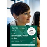 AAT - Management Accounting Decision & Control by BPP Learning Media