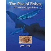 The Rise of Fishes by John A. Long