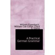 A Practical German Grammar by William Eysenbach