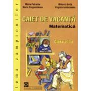 Matematica. Caiet de vacanta. Clasa a II-a. Tema campionilor.