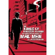 Kings Of Madison Avenue by Jesse McLean