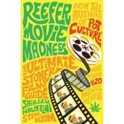 Reefer Movie Madness by Shirley Halperin