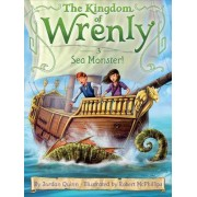 The Kingdom of Wrenly #3: Sea Monster! by Jordan Quinn