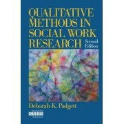 Qualitative Methods in Social Work Research by Deborah K. Padgett