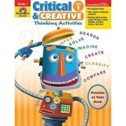 Critical and Creative Thinking Activities, Grade 1 by Evan-Moor Educational Publishers