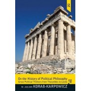 On the History of Political Philosophy by W. Julian Korab-Karpowicz
