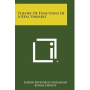 Theory of Functions of a Real Variable by Isidor Pavlovich Natanson