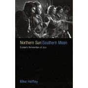 Northern Sun, Southern Moon by Mike Heffley