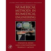 Numerical Methods in Biomedical Engineering by Alkis Constantinides