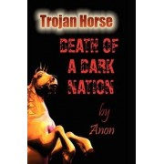 Trojan Horse by Anon