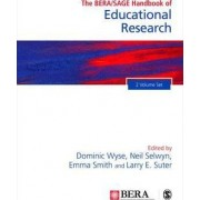 The BERA/SAGE Handbook of Educational Research by Dominic Wyse
