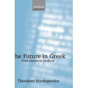 The Future in Greek by Theodore Markopoulos