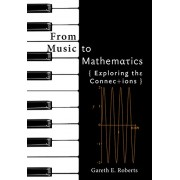 From Music to Mathematics: Exploring the Connections(Gareth E. Roberts)