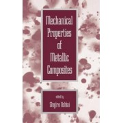 Mechanical Properties of Metallic Composites by Shojiro Ochiai
