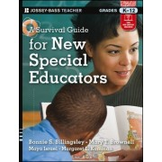 A Survival Guide for New Special Educators by Mary T. Brownell